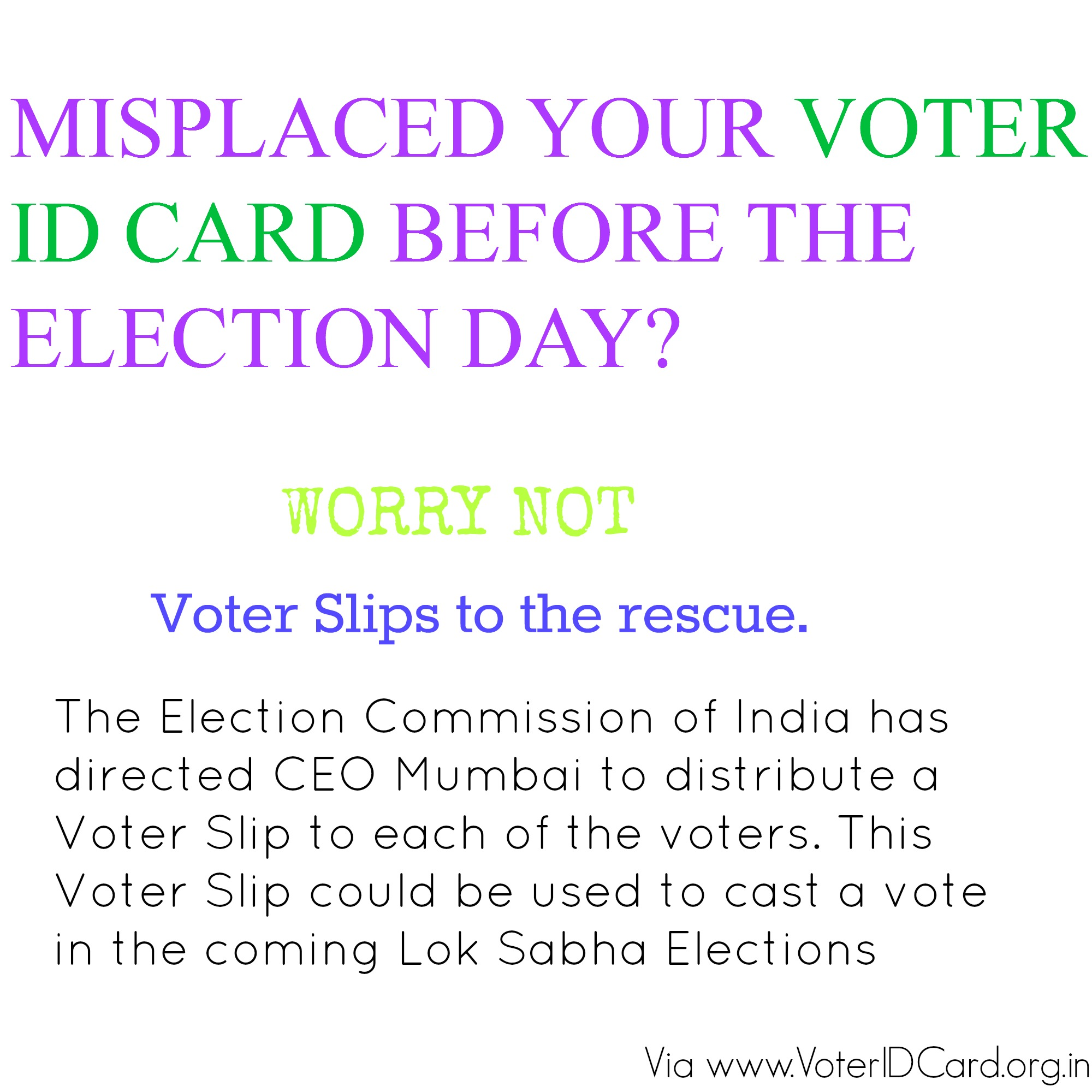 Election Commission of India instructs CEO Mumbai to issue Voter Slips to the voters for the Lok Sabha Elections