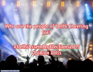 what are the opinion polls predicting for Delhi assembly elections 2015