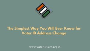 The Simplest Way You Will Even Know for Voter ID Address Change